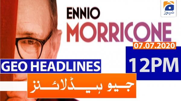 Geo Headlines 12 PM | 7th july 2020