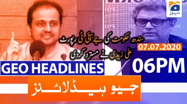 Geo Headlines 06 PM | 7th July 2020
