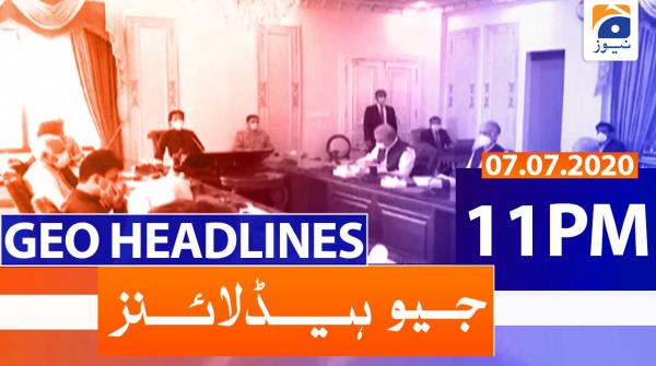 Geo Headlines 11 PM | 7th July 2020