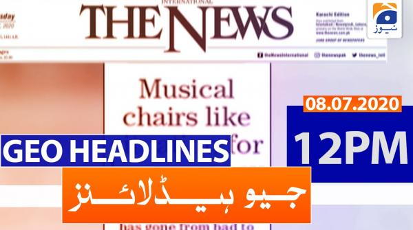 Geo Headlines 12 PM | 08th July 2020