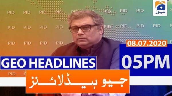 Geo Headlines 05 PM | 8th July 2020