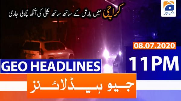 Geo Headlines 11 PM | 8th July 2020