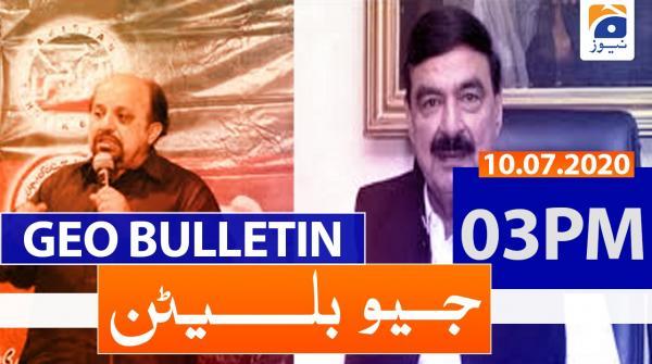 Geo Bulletin 03 PM | 10th July 2020