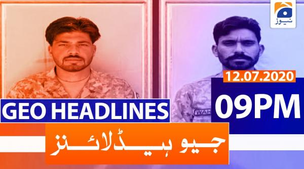Geo Headlines 09 PM | 12th July 2020