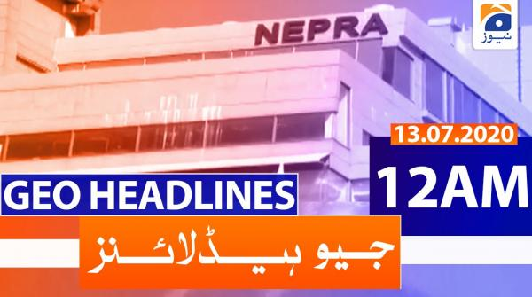 Geo Headlines 12 AM | 13th July 2020