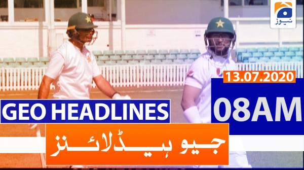 Geo Headlines 08 AM | 13th July 2020