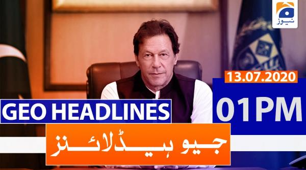 Geo Headlines 01 PM | 13th July 2020