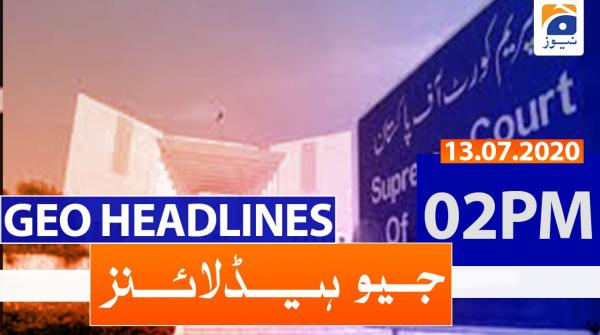 Geo Headlines 02 PM | 13th July 2020