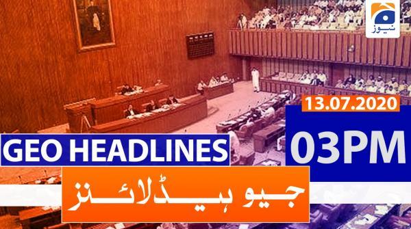 Geo Headlines 03 PM | 13th July 2020
