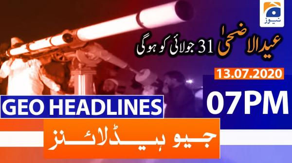 Geo Headlines 07 PM | 13th July 2020
