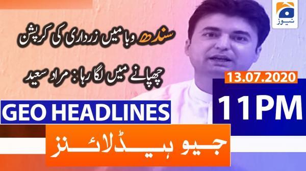 Geo Headlines 11 PM | 13th July 2020