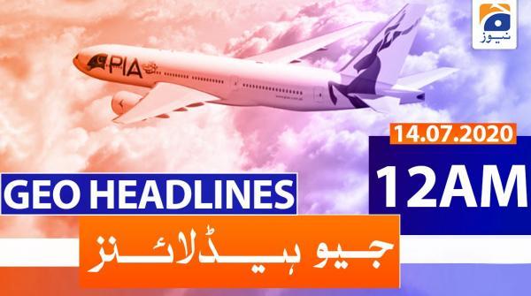 Geo Headlines 12 AM | 14th July 2020