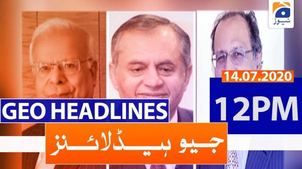 Geo Headlines 12 PM | 14th July 2020