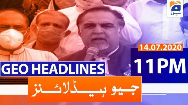 Geo Headlines 11 PM | 14th July 2020