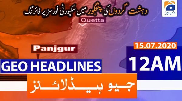 Geo Headlines 12 AM | 15th July 2020