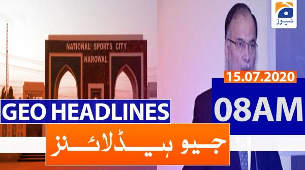 Geo Headlines 08 AM | 15th July 2020