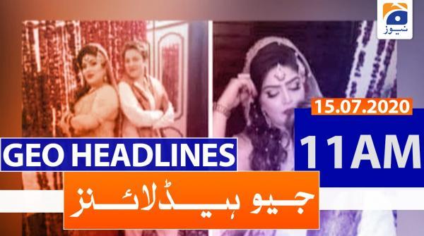 Geo Headlines 11 AM | 15th July 2020