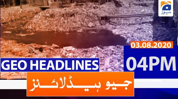 Geo Headlines 04 PM | 3rd August 2020
