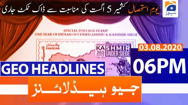 Geo Headlines 06 PM | 3rd August 2020