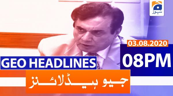 Geo Headlines 08 PM | 3rd August 2020