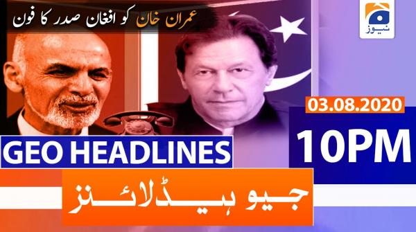 Geo Headlines 10 PM | 3rd August 2020