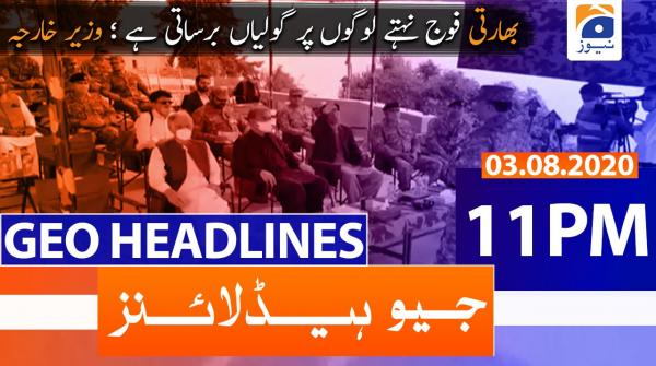 Geo Headlines 11 PM | 3rd August 2020