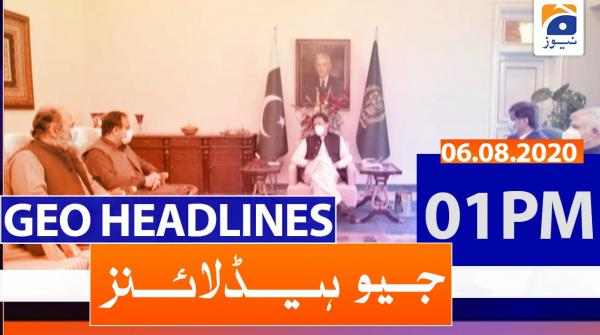 Geo Headlines 01 PM | 6th August 2020