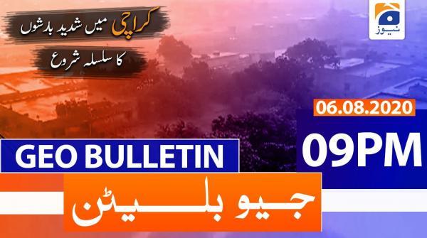 Geo Bulletin 09 PM | 6th August 2020