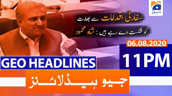 Geo Headlines 11 PM | 6th August 2020