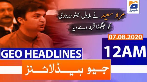 Geo Headlines 12 AM | 7th August 2020