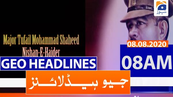 Geo Headlines 08 AM | 8th August 2020