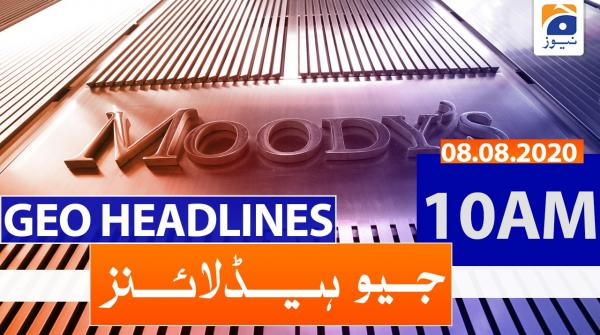 Geo Headlines 10 AM | 8th August 2020
