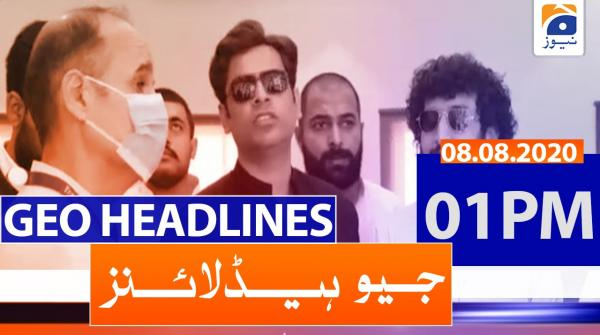 Geo Headlines 01 PM | 8th August 2020