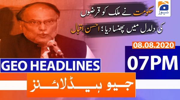 Geo Headlines 07 PM | 8th August 2020