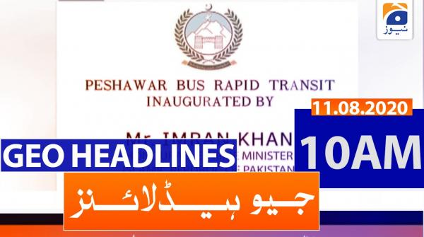 Geo Headlines 10 AM | 11th August 2020