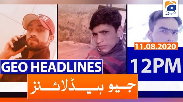 Geo Headlines 12 PM | 11th August 2020