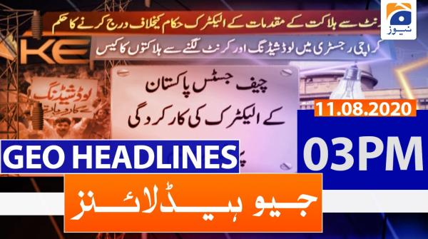 Geo Headlines 03 PM | 11th August 2020