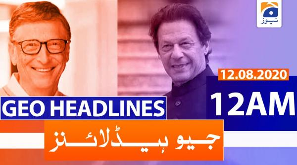 Geo Headlines 12 AM | 12th August 2020