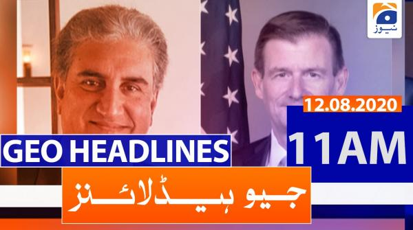 Geo Headlines 11 AM | 12th August 2020