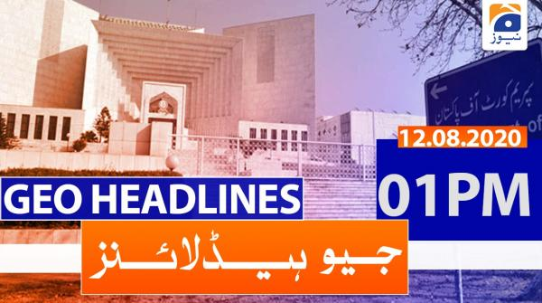 Geo Headlines 01 PM | 12th August 2020