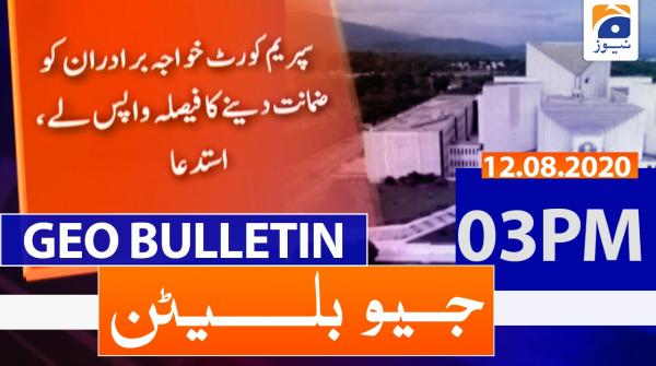 Geo Bulletin 03 PM | 12th August 2020