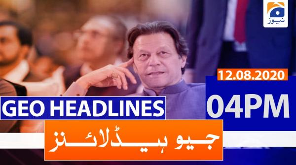 Geo Headlines 04 PM | 12th August 2020