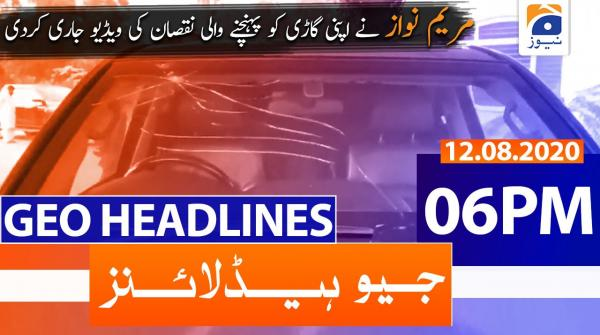 Geo Headlines 06 PM | 12th August 2020