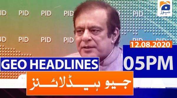 Geo Headlines 05 PM | 12th August 2020