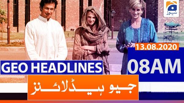 Geo Headlines 08 AM | 13th August 2020