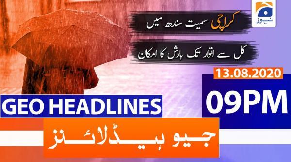 Geo Headlines 09 PM | 13th August 2020