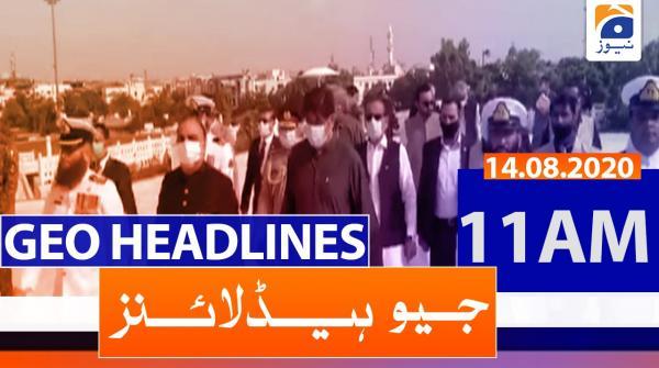 Geo Headlines 11 AM | 14th August 2020