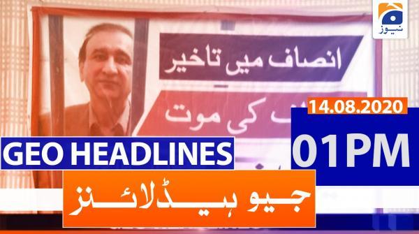 Geo Headlines 01 PM | 14th August 2020