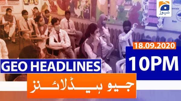 Geo Headlines 10 PM | 18th September 2020