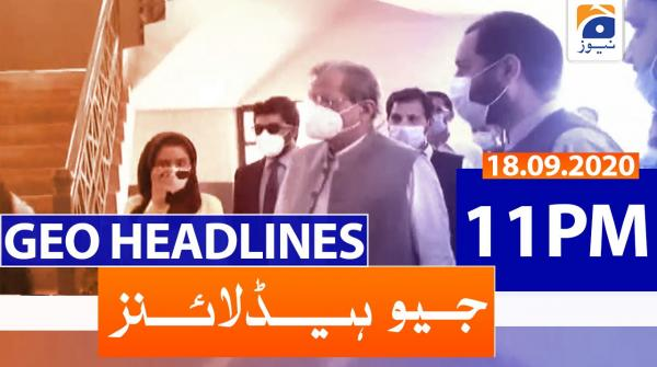 Geo Headlines 11 PM | 18th September 2020